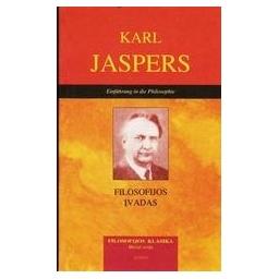 FILOSOFIJOS ĮVADAS/ Jaspers Karl