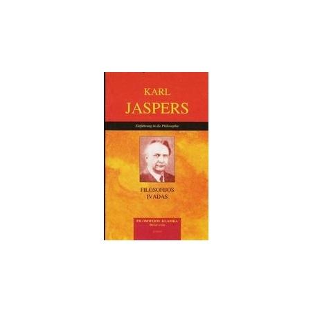 FILOSOFIJOS ĮVADAS/ Jaspers K.