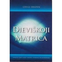 Dieviškoji matrica/ Braden G.