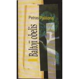Baltoji obelis/ Palilionis Petras