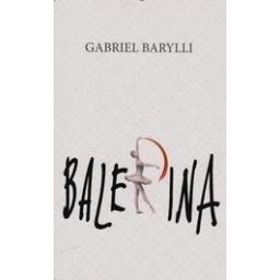 Balerina/ Barylli Gabriel
