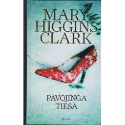 Pavojinga tiesa/ Mary Higgins Clark
