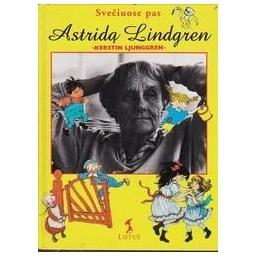 Svečiuose pas Astridą Lindgren/ Ljunggren K.