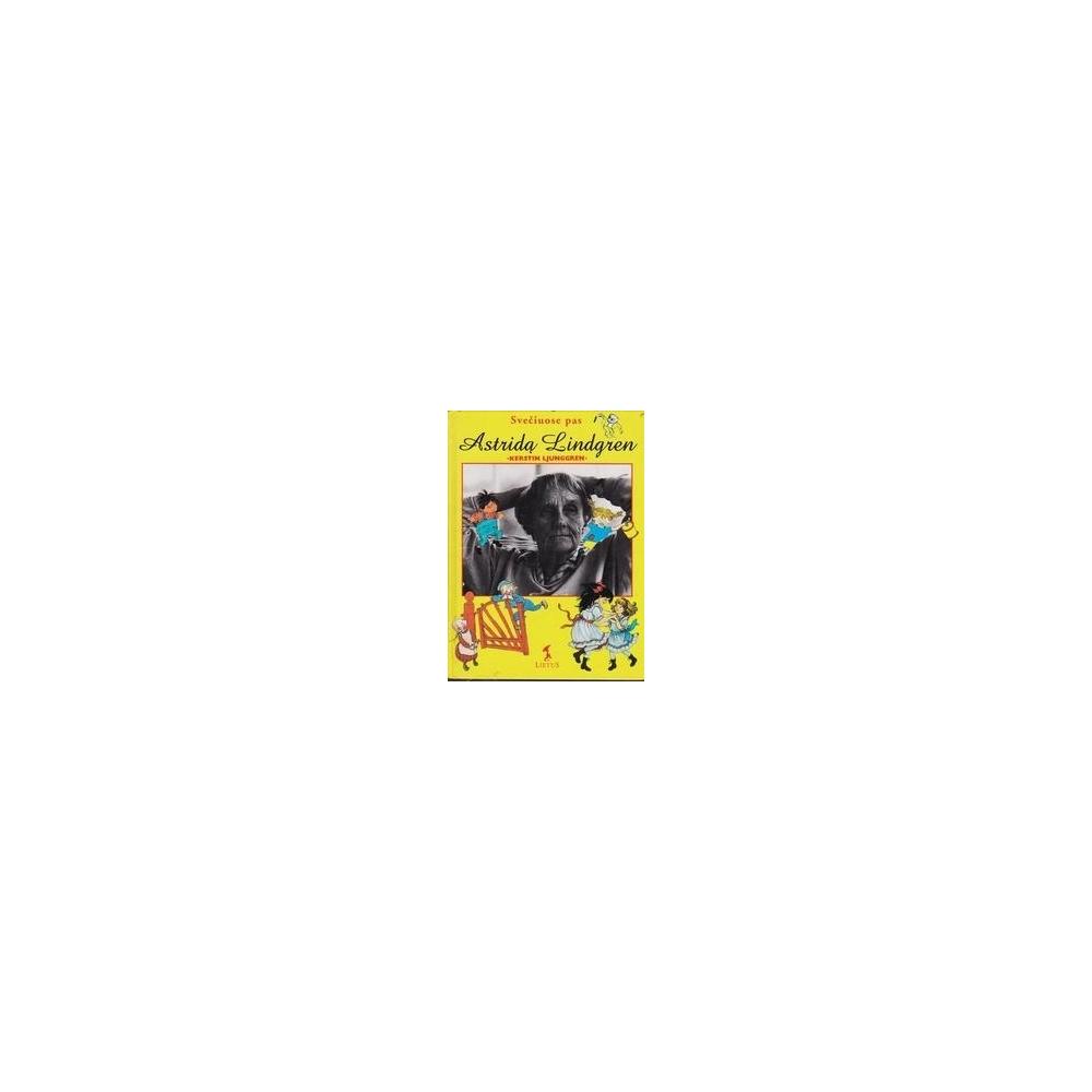 Svečiuose pas Astridą Lindgren