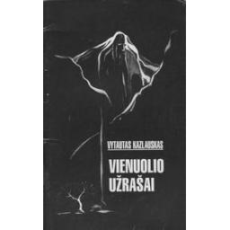 Vienuolio užrašai/ Kazlauskas V.