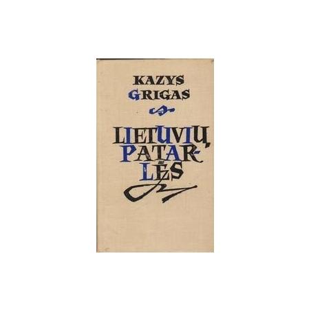 Lietuvių patarlės/ Grigas K.