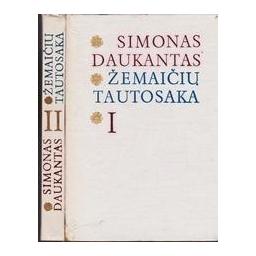 Žemaičių tautosaka (I, II dalys)/ Daukantas S.