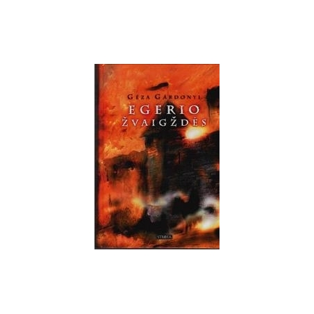 Egerio žvaigždės/ Gardonyi G.