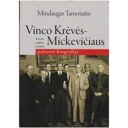 Vinco Krėvės - Mickevičiaus politinė biografija