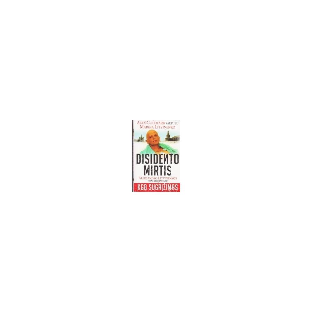 Disidento mirtis/ Goldfarb Alex, Litvinenko Marina