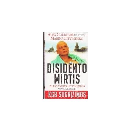Disidento mirtis/ Goldfarb A., Litvinenko M.