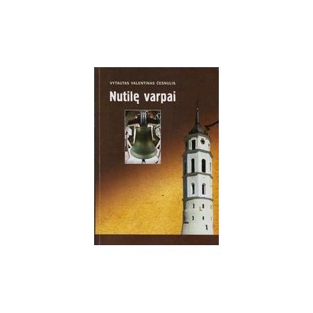 Nutilę varpai/ Česnulis V. V.