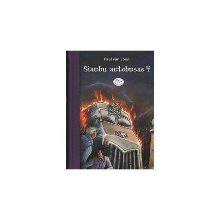 Siaubų autobusas (4 dalis)/ P. van Loon