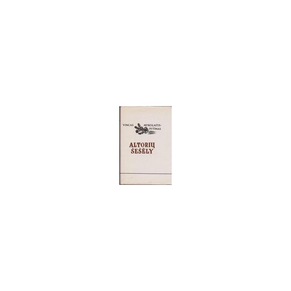 Altorių šešėly/ V. Mykolaitis-Putinas