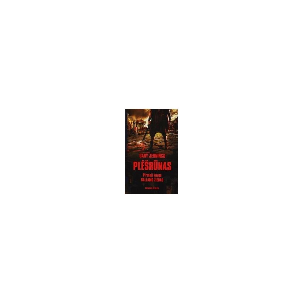 """Balzamo žiedas. Pirmoji serijos """"Plėšrūnas"""" knyga/ Jennings G."""
