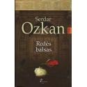 Rožės balsas/ Ozkan S.