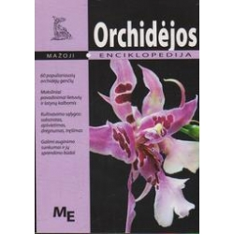 Mažoji enciklopedija. Orchidėjos/ Šaranov A.