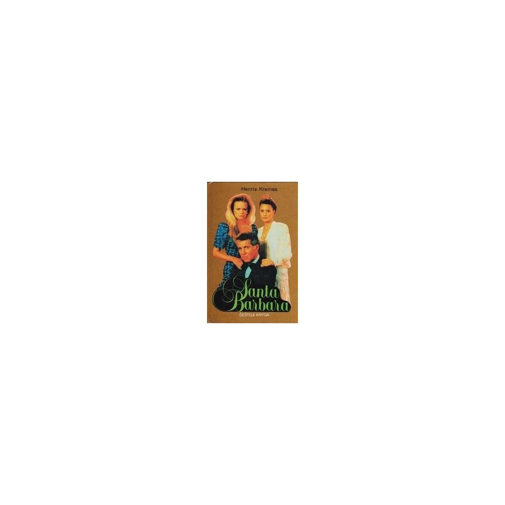 Santa Barbara (VI knyga)/ Kreinas H.