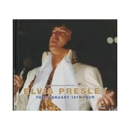 Elvis Presley. The February 1977 tour/ Nėra autoriaus