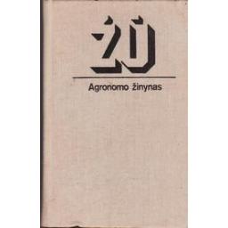 Agronomo žinynas/ Polikaitis S., Žukas J.