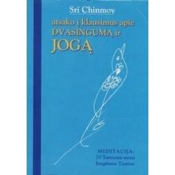 Atsako į klausimus apie dvasingumą ir jogą (1 dalis)/ Chinmoy S.