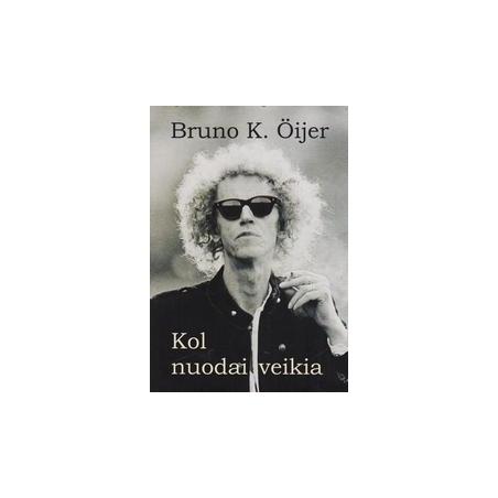 Kol nuodai veikia/ Öijer Bruno K.