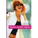 Šaunios panelės etiketas/ Melissa Leone