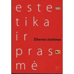 Estetika ir prasmė/ Jackūnas Ž.