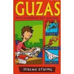 Guzas: kieto priplaukusio bičo gyvenimas/ Strong J.
