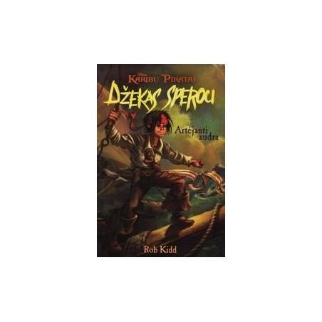 Džekas Sperou. Artėjanti Audra/ Kidd R.