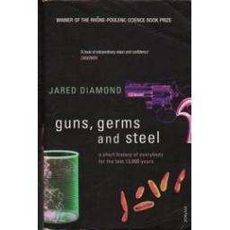 Guns, Germs and Steel/ Diamond J.