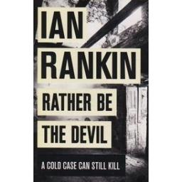 Rather Be the Devil/ Rankin I.