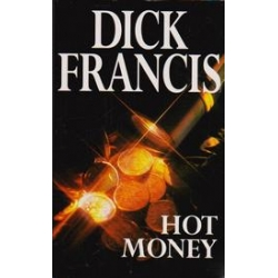 Hot Money/ Francis D.