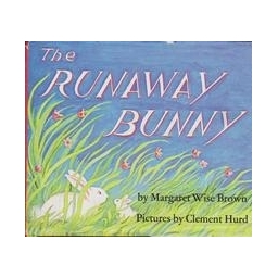 The runaway bunny/ Brown Wise M.