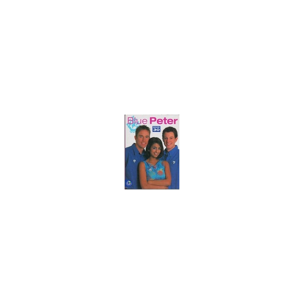 Blue Peter. Book 30/ Hocking S., Dixon A., Caldwell B.