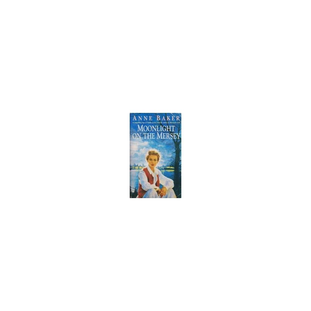 Moonlight of the Mersey/ Baker A.