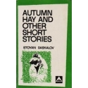 Autumn Hay and Other Short Stories/ Daskalov S.