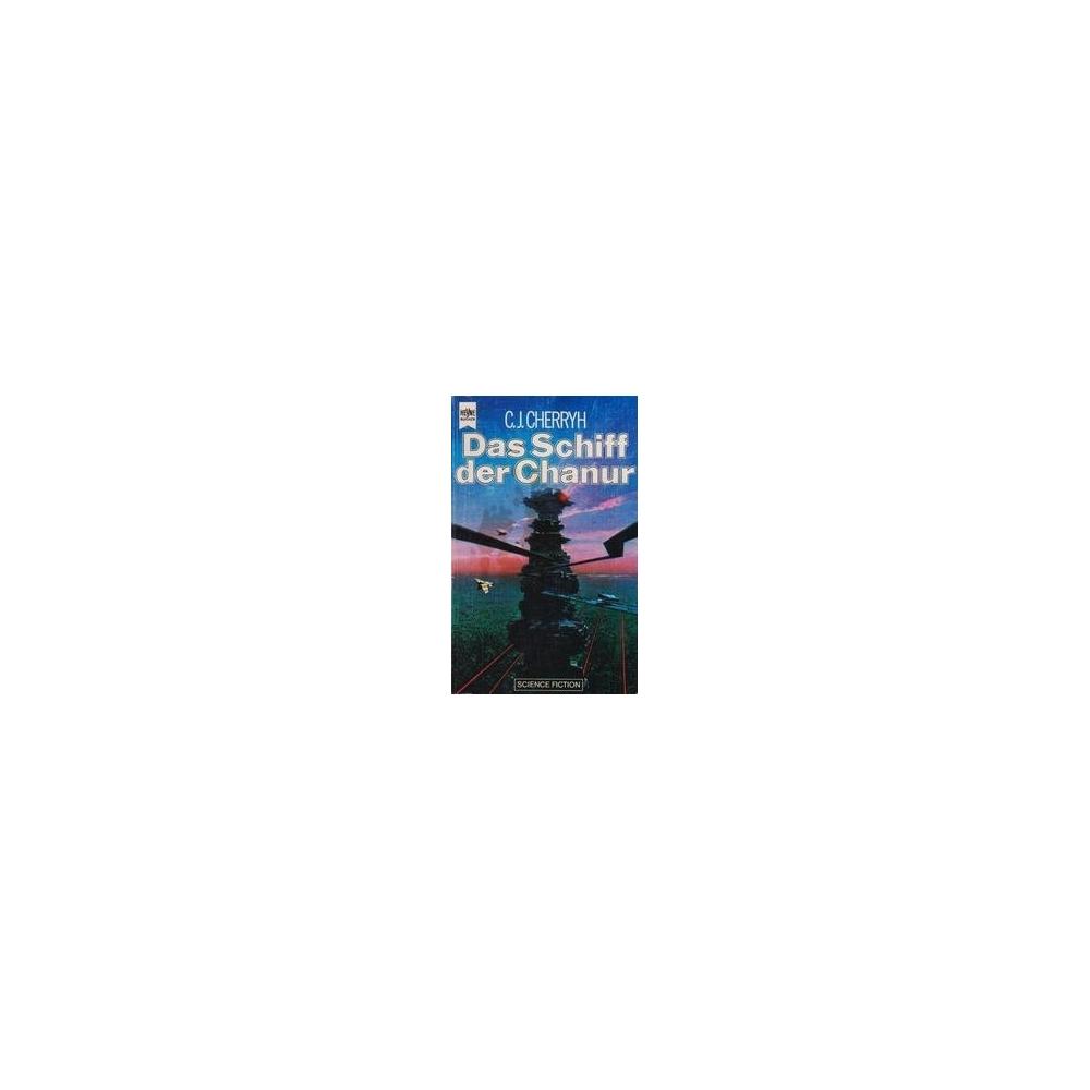 Das Schiff der Chanur/ Cherryh C.J.