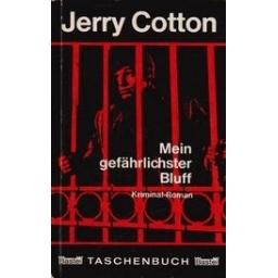Mein gefährlichser Bluff/ Cotton J.