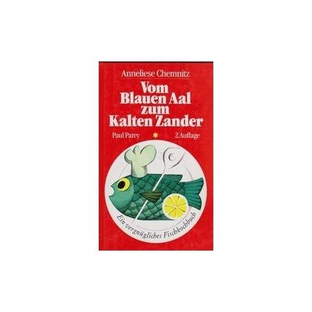 Vom Blauen Aal zum Kalten Zander/ Chemnitz A.