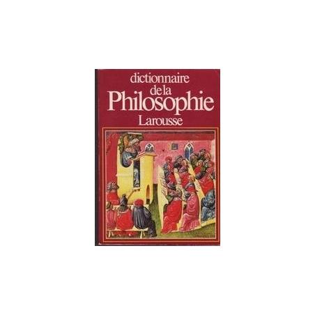 Dictionnaire de la philosophie/ Didier J.