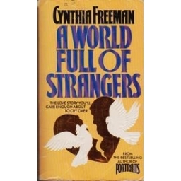 A World Full Of Strangers/ Freeman C.