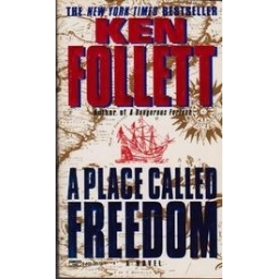 A place called freedom/ Follett K.