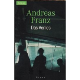 Das Verlies/ Franz A.
