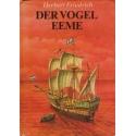 Der Vogel Eeme/ Friedrich H.