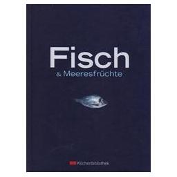 Fisch und Meeresfruchte