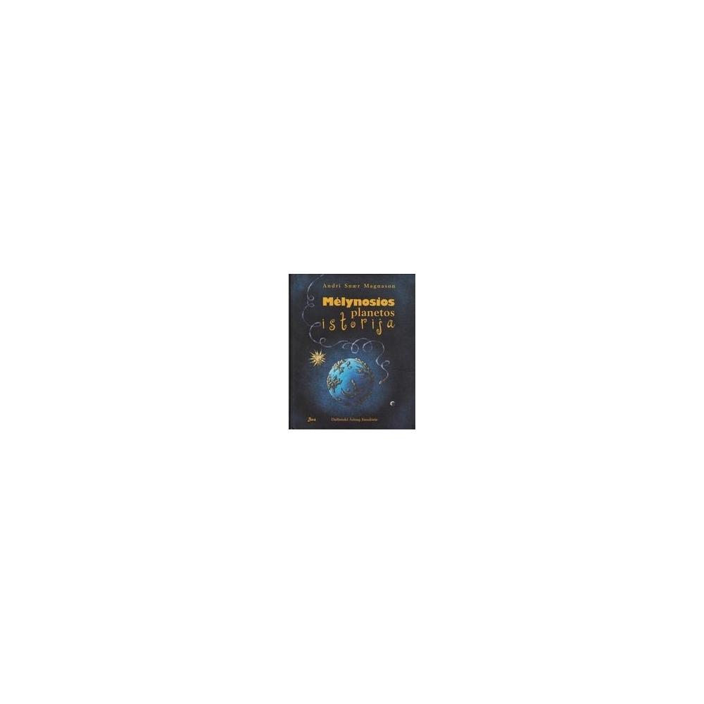 Mėlynosios planetos istorija/ Magnason A. S.
