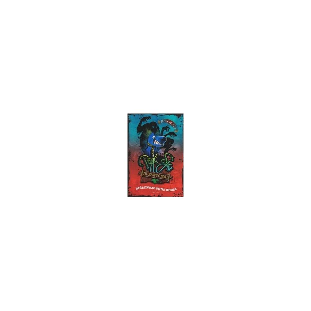 Pegė Sju ir fantomai (1 knyga): Mėlynojo šuns diena/ Brussolo S.