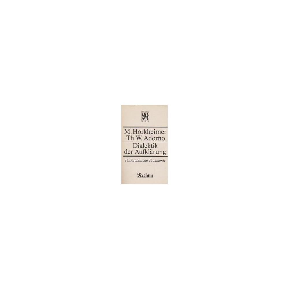 Dialektik der aufklarung/ Horheimer M.
