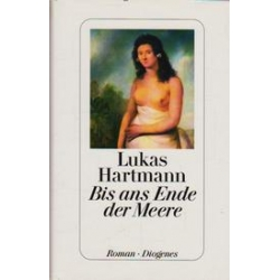 Bis ans Ende der Meere/ Hartmann L.